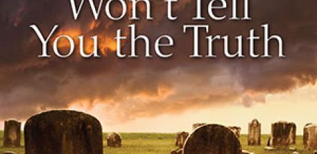 Even the Dead Won't Tell You the Truth by Chip Reichenthal