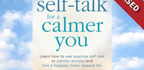 Self-Talk for a Calmer You by Beverly Flaxington